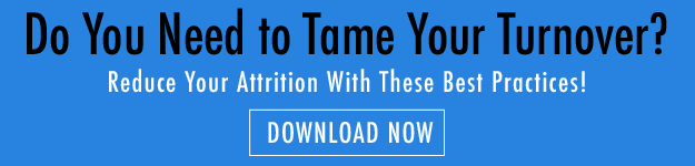 Do you need to tame your Turnover? Reduce your attrition with these best practices, Download Now!