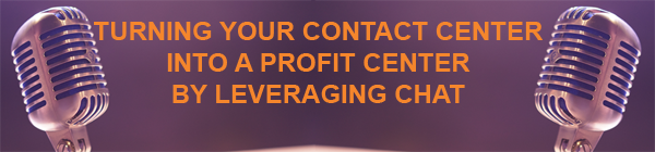 Turning-Your-Contact-Center-into-a-Profit-Center-by-Leveraging-Chat